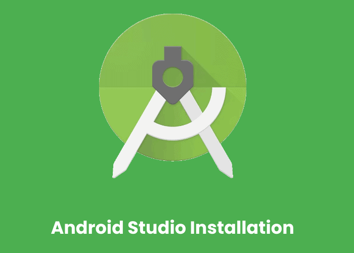 Steps to install android studio